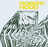 Songtexte von Robert Hood - Wire to Wire