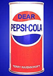 Dear Pepsi-Cola.: Another Customer Relations Nightmare