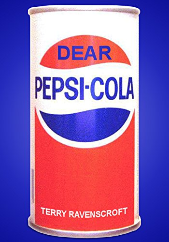 dear-pepsi-cola-another-customer-relations-nightmare-english-edition