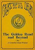 The Golden Road and Beyond: A Grateful Dead Primer