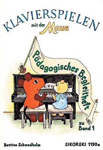 Klavierspielen mit der Maus, Pädagogisches Begleitheft zu Band 1 -
