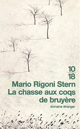 La Chasse aux coqs de bruyère par Mario Rigoni Stern