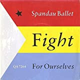 SPANDAU BALLET Fight For Ourselves 7