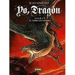 Yo, Dragón 2. El Libro De Hierro (CÓMIC EUROPEO)