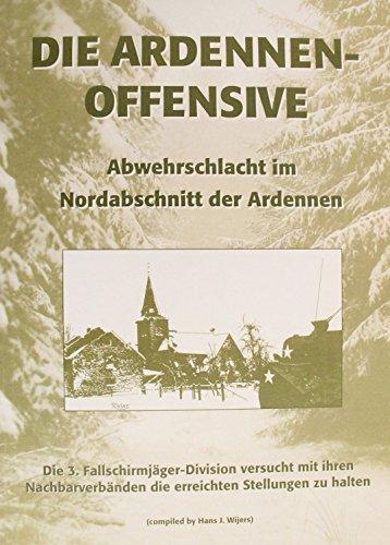 Die Ardennen-Offensive: Abwehrschlacht im Nordabschnitt der Ardennen