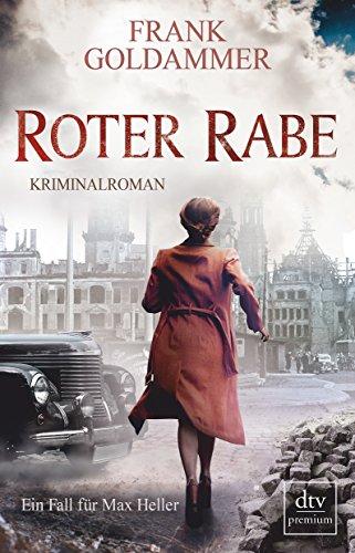 Buchseite und Rezensionen zu 'Roter Rabe: Kriminalroman (Max Heller)' von Frank Goldammer