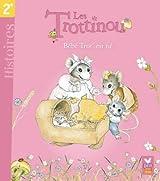 Les Trottinou - Bébé Trot' est né