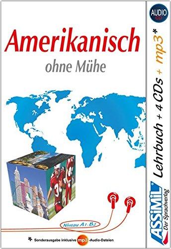 ASSiMiL Selbstlernkurs für Deutsche / Assimil Amerikanisch ohne Mühe: Lehrbuch + 4 Audio-CDs + 1...
