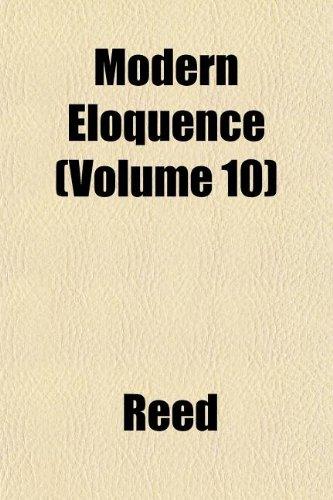 Modern Eloquence (Volume 10)