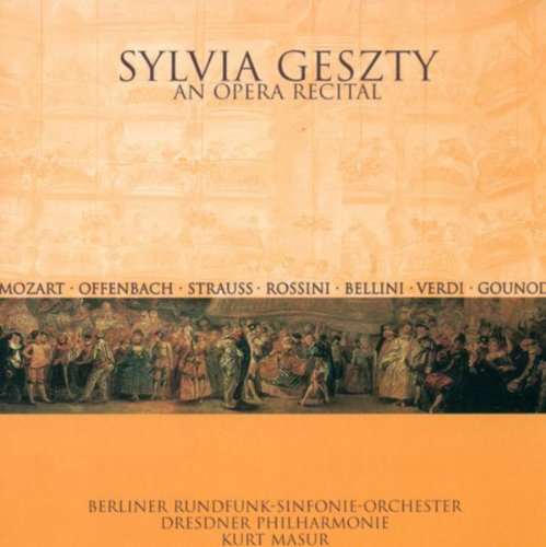 Opera Arias (Soprano): Mozart / Offenbach / Strauss / Rossini / Bellini / Verdi / Gounod