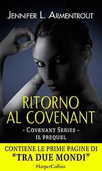 Ritorno al Covenant (COVENANT SERIES Vol. 0) di [Armentrout, Jennifer L.]