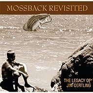 Mossback Revisited