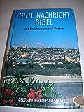Bibelausgaben, Die Gute Nachricht Bibel mit Einführungen und Bildern (Nr.1640)