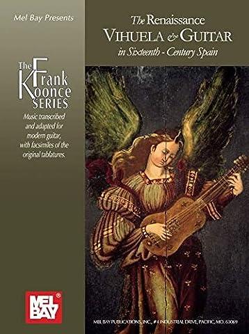 The Renaissance Vihuela & Guitar in Sixtenth-Century Spain (Frank