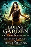 Eden's Garden: A Nia Rivers Adventure (Nia Rivers Adventures Book 5)