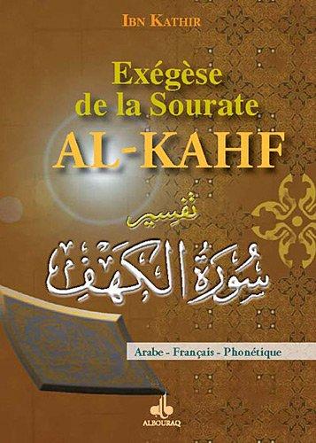 Exégèse de la Sourate Al-Kahf (Les gens de la caverne) par IBN KATHIR