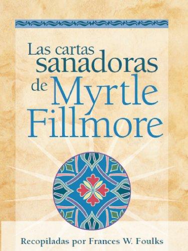 Las cartas sanadoras de Myrtle Fillmore por Myrtle Fillmore