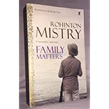 By Rohinton Mistry Family Matters: 1 (2006)