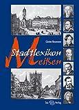 Stadtlexikon Meißen - Günter Naumann