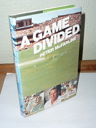 A Game Divided por Peter McFarline