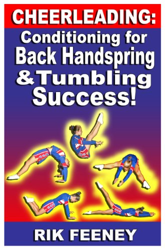 Cheerleading: Conditioning for Back Handspring & Tumbling Success! (English Edition) por Rik Feeney