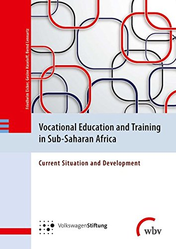 Vocational Education and Training in Sub-Saharan Africa: Current Situation and Development