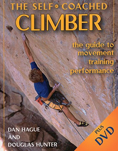 Self-Coached Climber: The Guide to Movement, Training, Performance (English Edition)