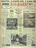 Telecharger Livres SUD OUEST No 6905 du 07 11 1966 MITTERRAND DONNE UN COUP DE BARRE A GAUCHE LECANUET MAINTIEN LE CAP AU CENTRE 12000 METRES CUBES DE ROCHES BLOQUENT LA ROUTE DU DOMPORT PISANI ANNONCE LA PROCHAINE CONSTRUCTION D UN AXE ROUTIER MONTAUBAN BEZIERS INDE MOTION DE CENSURE CONTRE MME GANDHI LES SPORTS RUGBY FOOT LES INONDATIONS A FLORENCE (PDF,EPUB,MOBI) gratuits en Francaise