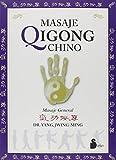 Masaje Qigong chino: Masaje general