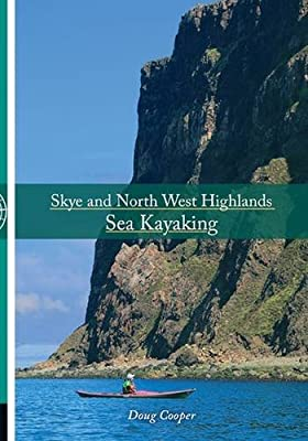 Skye and North West Highlands Sea Kayaking by Pesda Press