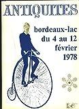 SALON DES ANTIQUAIRES DU SUD-OUEST. ANTIQUITES. BORDEAUX LAC DU 4 AU 12 FEVRIER 1978....