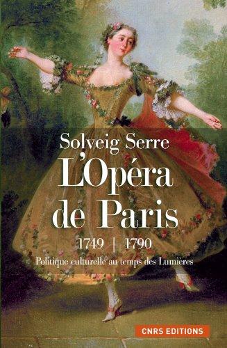L'Opéra de Paris 1749-1790