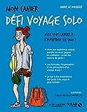 Mon cahier Défi voyage solo - Format Kindle - 9782263156311 - 4,99 €