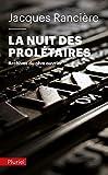 La nuit des prolétaires - Archives du rêve ouvrier (Pluriel) - Format Kindle - 9782818500552 - 7,99 €