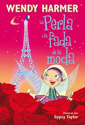 La Perla i la fada de la moda (La Perla) por Wendy Harmer