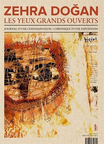 Les yeux grands ouverts : Journal d'une condamnation / Chronique d'une exposition