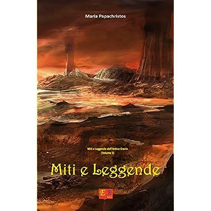 Miti E Leggende (Miti E Leggende Dell'antica Grecia Vol. 5)