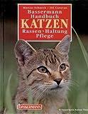 Bassermann Handbuch Katzen. Rassen, Haltung, Pflege