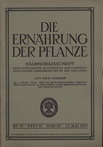 ÜBER DIE ERTRAGSSTEIGERNDE WIRKUNG DER KALIDÜNGUNG ZU KARTOFFELN UNTER BERÜCKSICHTIGUNG DER BODENREAKTION, in: DIE ERNÄHRUNG DER PFLANZE, 10/1937.