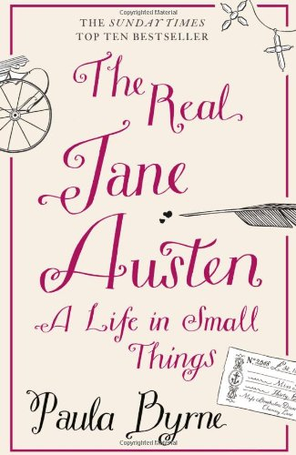 The Real Jane Austen par Paula Byrne