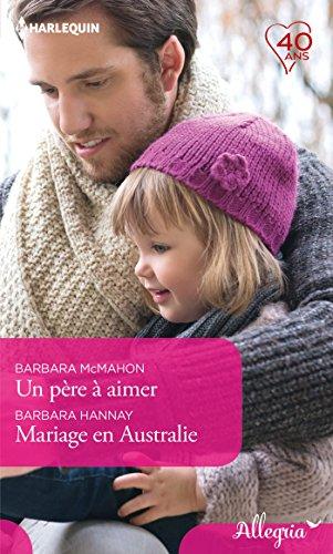 Un pre  aimer - Mariage en Australie (Allegria)
