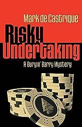 Risky Undertaking: A Buryina Barry Mystery (Buryin' Barry (Paperback)) by Mark de Castrique (2014-11-04)