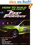 How to Build the Cars of the Fast and...
