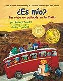 Es mio: Un viaje en autobus en la India (Serie de libros multiculturales y de educacin formativa...