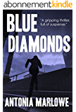 BLUE DIAMONDS: A gripping thriller, full of suspense (English Edition)