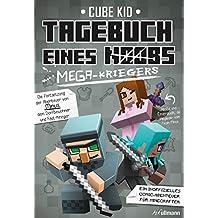 Tagebuch eines Mega-Kriegers: Ein Comic-Abenteuer für Minecrafter
