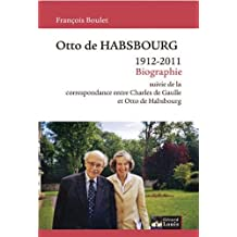 Otto de Habsbourg : 1912-2011