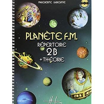 Planète F.M. Volume 2B - répertoire et théorie