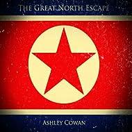 The Great North Escape