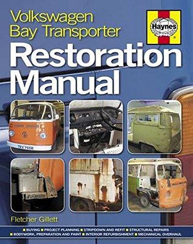 Volkswagen Bay Transporter Restoration Manual (Haynes Restoration Manuals)